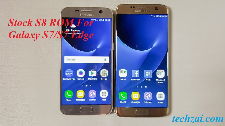Perfect Stock Galaxy S8 ROM For Galaxy S7/S7 Edge