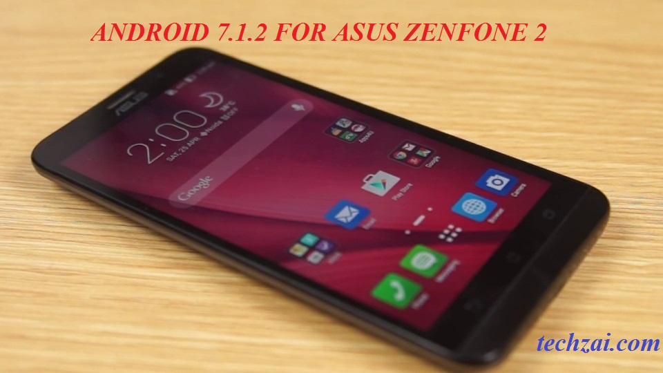 Android 7 1 2 For Asus Zenfone 2