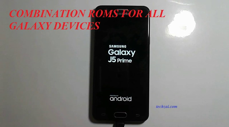 Combination ROM For Samsung Galaxy Devices