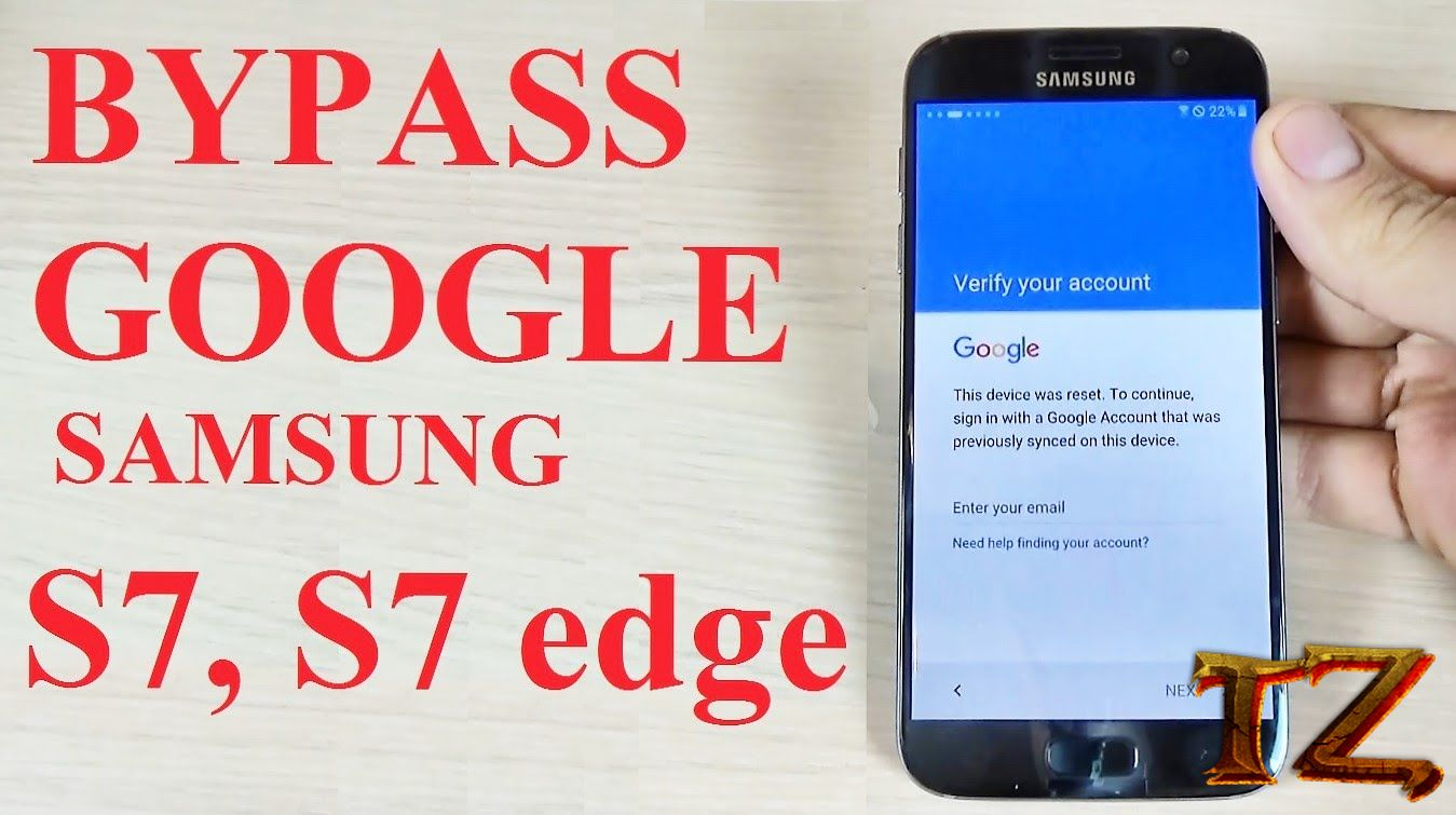 How To Remove Google Account Verification For Galaxy S7/S7 Edge