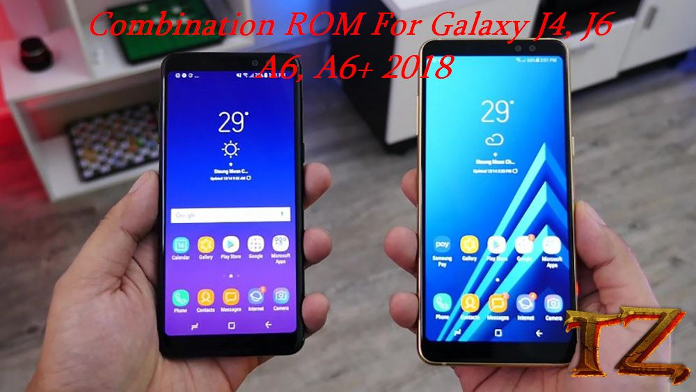 Combination ROM For Galaxy A, Galaxy J 2018 Phones