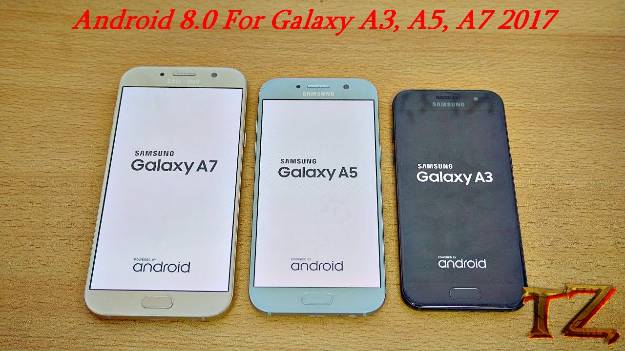How To Update Galaxy A3, A5, A7 2017 To Android 8 0