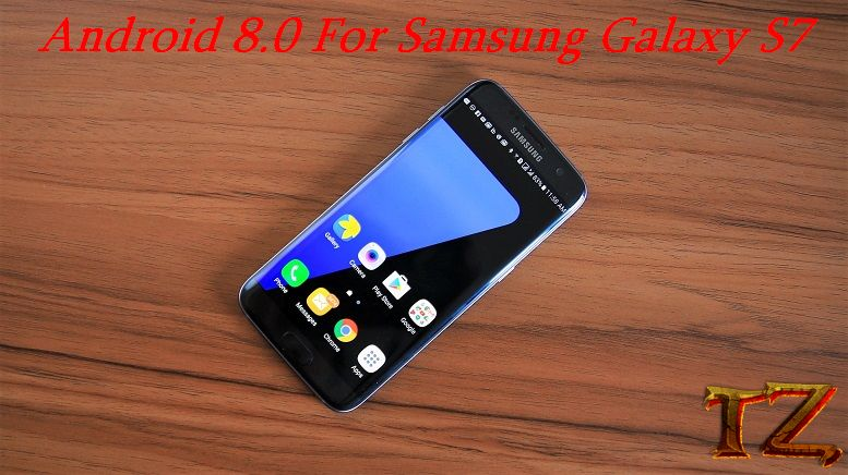 How To Update Samsung Galaxy S7 To Android 8 0