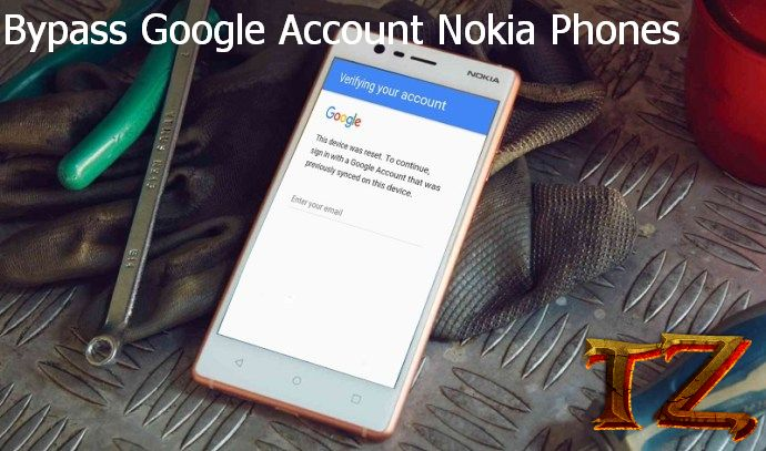 How To Bypass Nokia Phones Running Android 8 1 Oreo