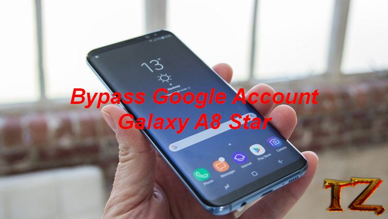 How To Bypass Google Account On Samsung Galaxy A8 Star