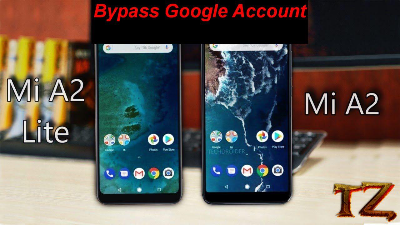 bypass Google Account Xiaomi Mi A2 A2 Lite