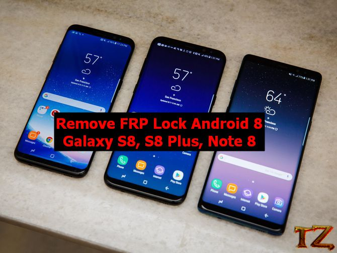 How To Bypass FRP Lock Android 8 0 On Galaxy S8, S8 Plus, Note 8