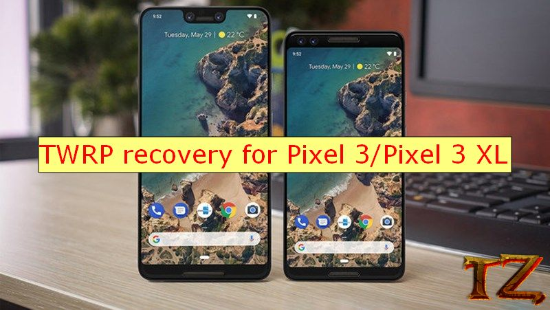 TWRP recovery for Pixel 3/Pixel 3 XL
