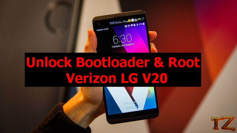 Root Verizon LG V20: Unlock Bootloader And Easily Root The Phone