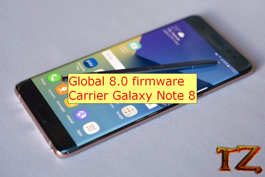 Global 8 0 Firmware For Carrier Samsung Galaxy Note 8