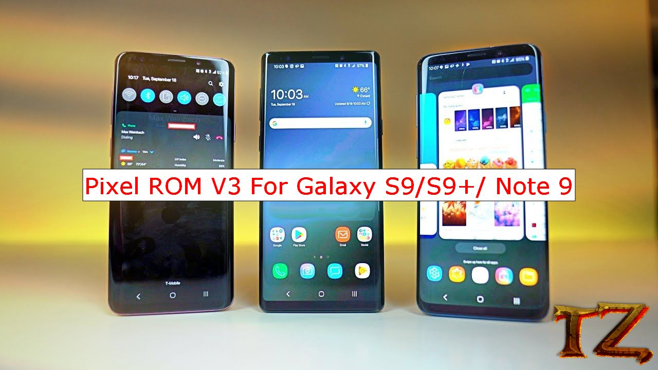 Pixel ROM Android Pie For Samsung Galaxy S9/S9+/Note9