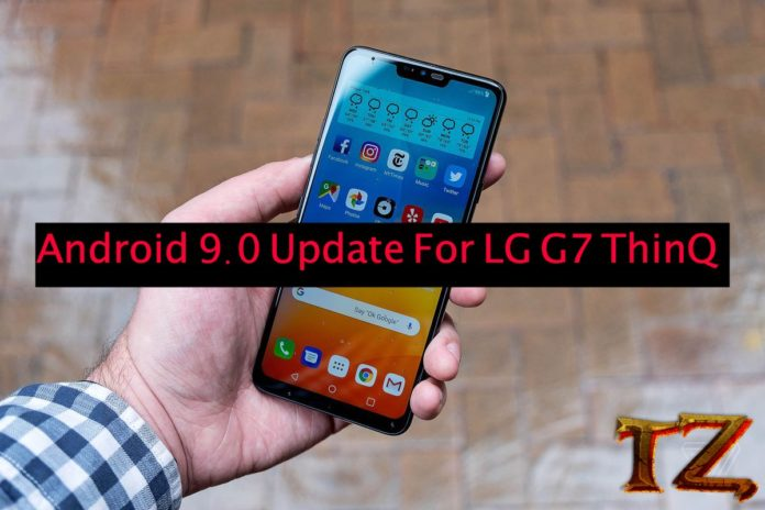 update LG G7 ThinQ to Android 9.0