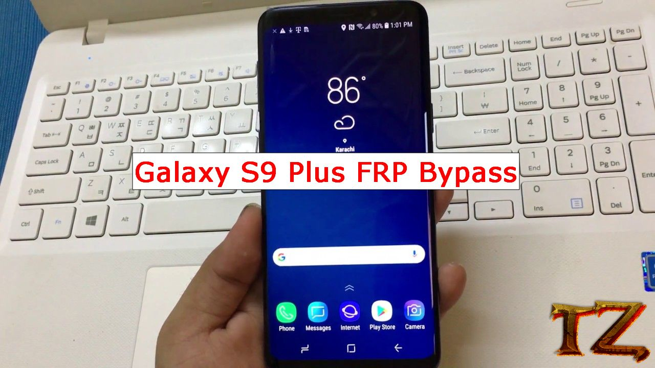 Galaxy S9 Plus FRP Bypass: Easy Methods To Bypass Google Account