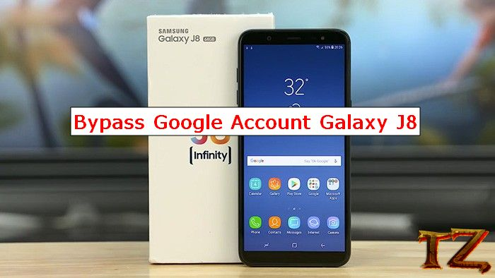 Bypass Google Account Galaxy J8: Easy Methods To Do So